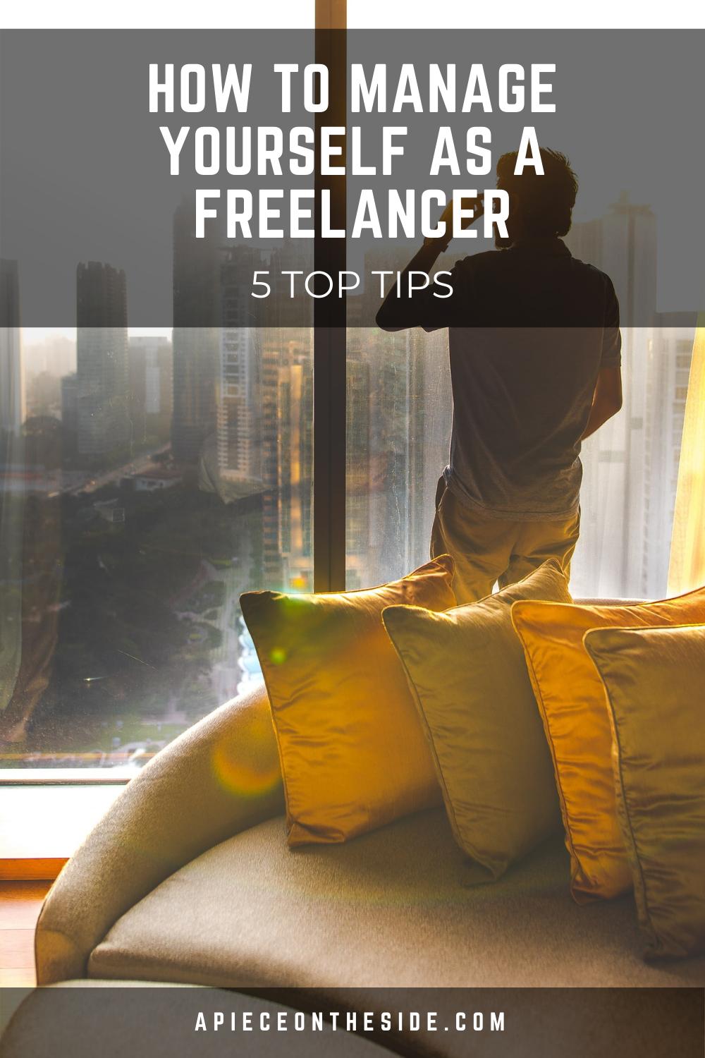 How To Manage Yourself As A Freelancer